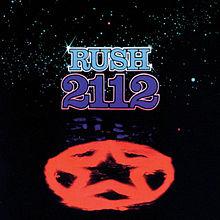 """""""2112"""" -- Rush"""