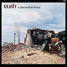 """A Farewell to Kings"" -- RUSH"